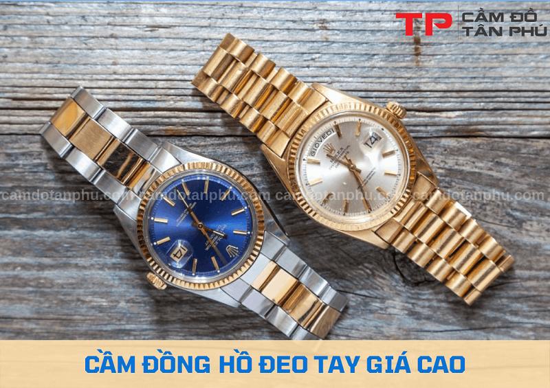 Cầm đồng hồ đeo tay giá cao