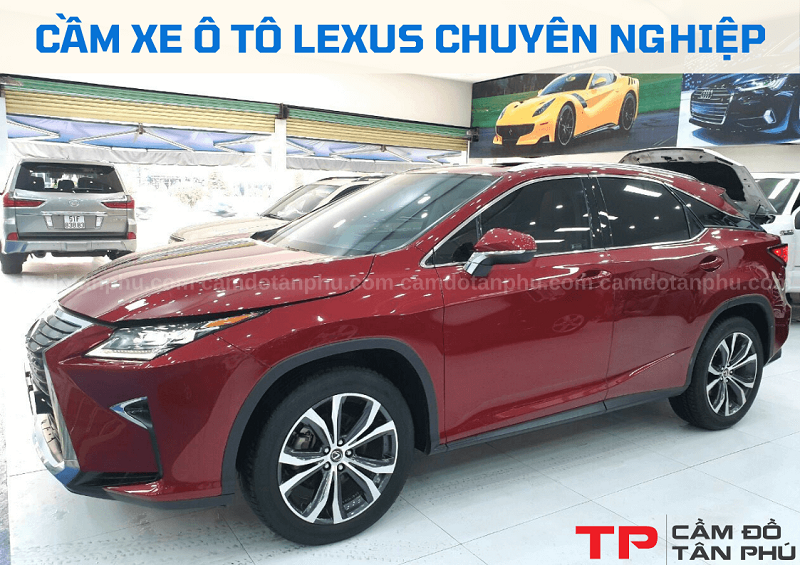 Cầm xe Lexus biển số Tp HCM và các tỉnh thành
