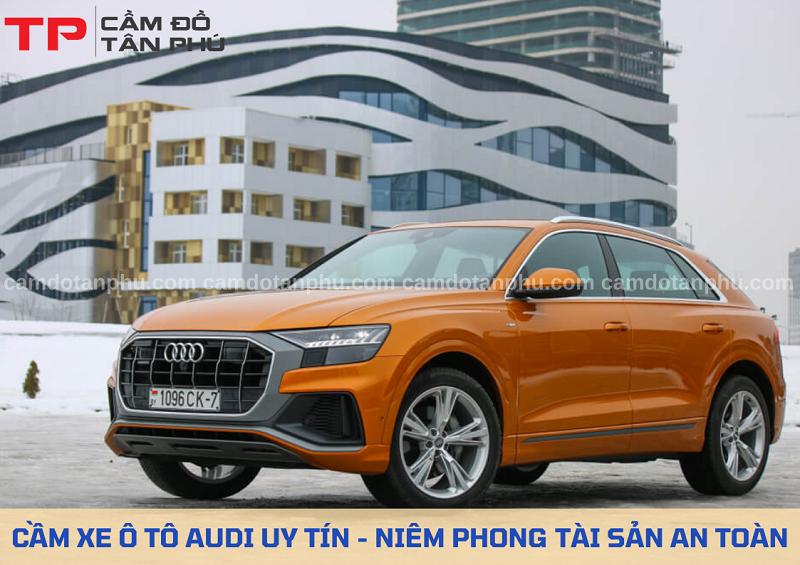 Cầm xe ô tô Audi uy tín giá cao