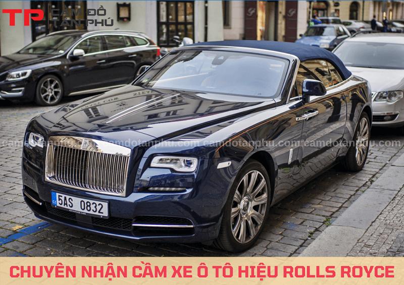 Cầm xe ô tô hạng sang hiệu Rolls Royce
