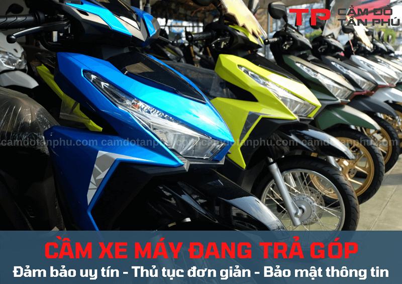Cầm Đồ Tân Phú chuyên nhận cầm xe máy đang mua trả góp Ngân Hàng