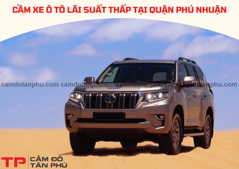 Cầm đồ xe ô tô tại Quận Phú Nhuận chuyên nghiệp
